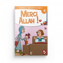 """Collection """"J'apprend ma religion"""" Merci Allah ! (Tome 9) - Editions Tawhid"""