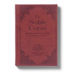 Le Noble Coran : Nouvelle Traduction française du Sens de ses Versets - Traduction de Mohamed CHIADMI -  Ar/Fr
