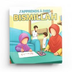 J'APPRENDS À DIRE BISMILLAH - MUSLIMKID
