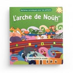 Histoires coraniques pour les enfants - L'arche de Noûh - Editions Orientica