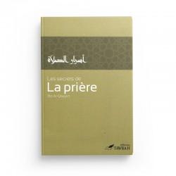 Les Secrets De La Prière, De Ibn Al-Qayyim (2ème Édition) - Editions Tawbah
