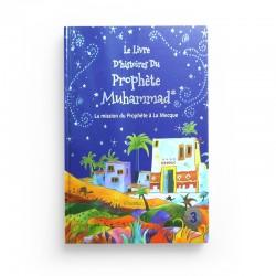 Le livre d'histoires du prophète Muhammad - Volume 3 : La mission du prophète à La Mecque