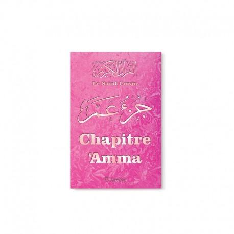 Le Saint Coran - Chapitre Amma (Jouz' 'Ammâ) français-arabe-phonétique - Couverture rose avec bords arrondis
