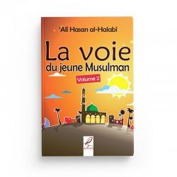 La voie du jeune musulman volume 2 - Editions Al-Hadîth