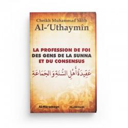 La profession de foi des gens de la sunna et du consensus - Editions Al-Haramayn