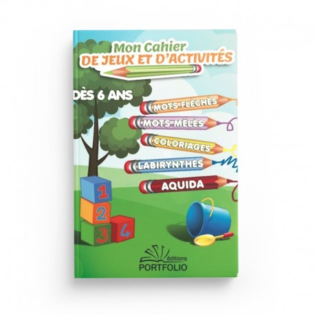 Mon Cahier d'Activités dés 6 ans - Editions Portfolio