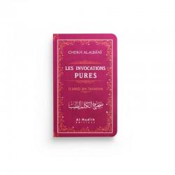 Les invocations pures (rose) - Ibn Taymiyya - al-Albânî - éditions Al-Hadîth