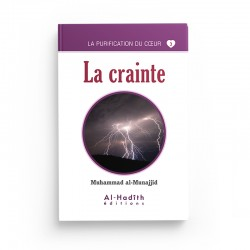 La crainte - Muhammad al-Munajjid (collection munajjid) éditions Al-Hadîth