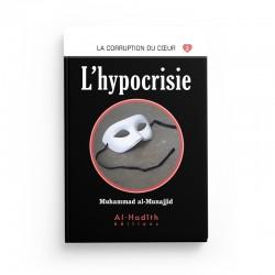 L'hypocrisie - Muhammad al-Munajjid - éditions Al-Hadîth