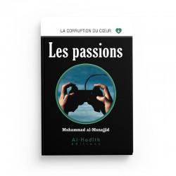 Les passions - Muhammad al-Munajjid - éditions Al-Hadîth