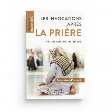 Les invocations après la prière - Sulaymân al-Kharâshî - Editions Al hadith