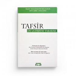 Tafsir de la Partie Tabârak - EDITIONS AL BIDAR