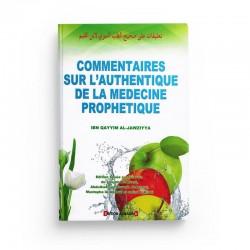 COMMENTAIRES SUR L'AUTHENTIQUE DE LA MÉDECINE PROPHÉTIQUE - AL MADINA
