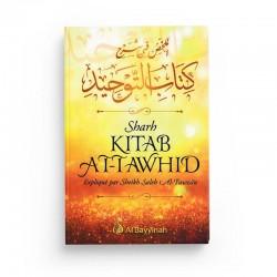 Sharh Kitab At-Tawhid - Résumé de l'explication du livre du Monothéisme - Al bayyinah