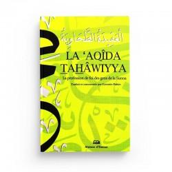 La 'Aqîda Tahâwiyya (La Profession De Foi Des Gens De La Sunna) - MAISON D'ENNOUR