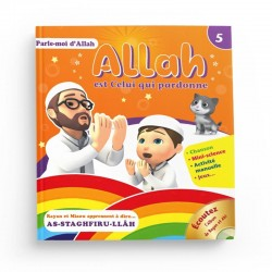 Parle-moi d'Allah - Allah Est Celui Qui Pardonne (5) - Editions Pixelgraf