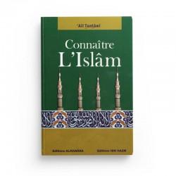 Connaître L'Islam D'après Ali Tantawi - Editions Ibn Hazm