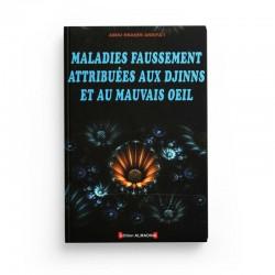 Maladies Faussement Attribuées Aux Djinns Et Au Mauvais Œil, De 'Abd Ar-Rahîm Arrifâ'î - Editions Almadina
