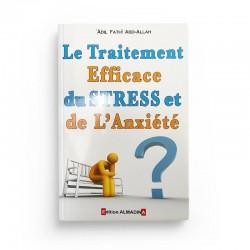 Le Traitement Efficace Du Stress Et De L'anxiété, De Adil Fathî Abd-Allah (4ème Édition) - Editions Almadina