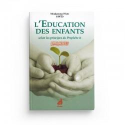 L'EDUCATION DES ENFANTS SELON LES PRINCIPES DU PROPHÈTE - MOUHAMMAD NOÛR SAWÎD - AL-AZHAR
