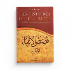 Les histoires des prophètes - Ibn Kathir - Editions Maison d'Ennour