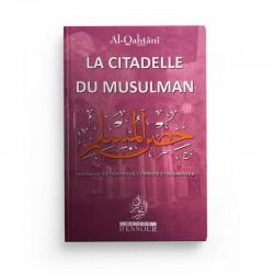 La Citadelle Du Musulman - Maison d'ennour