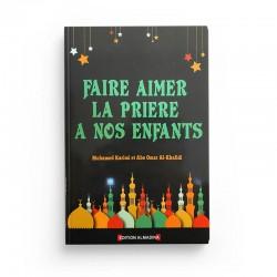 Faire aimer la prière a nos enfants - Editions Almadina