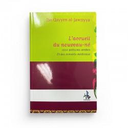 L'accueil Du Nouveau-Né D'après Ibn Qayyim Al-Jawziyya - Editions Universel