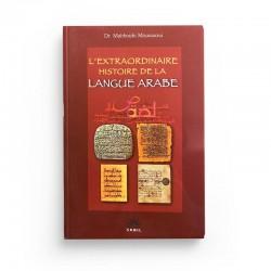 L'extraordinaire histoire de la langue arabe - Editions Sabil