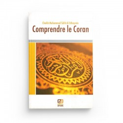 COMPRENDRE LE CORAN - Editions Anas