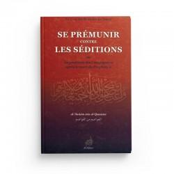 SE PREMUNIR CONTRE LES SÉDITIONS - Editions Al Azhar