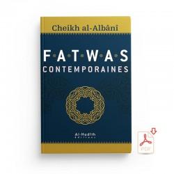 GRATUIT : Fatwas contemporaines - Cheikh al-Albânî - EXTRAIT - Editions al-hadith - PDF