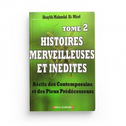 Histoires merveilleuses et inédites (Tome 2) - Sheykh Mahmud Al Misri - AlMadina
