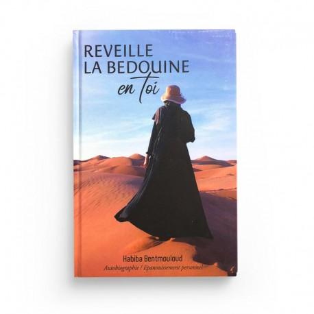 REVEILLE LA BEDOUINE EN TOI - Habiba Bentmouloud - autobiographie