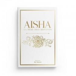 AISHA, LA MÈRE DES CROYANTS (OUM AL-MOU'MINÎN) - ÉDITIONS AL IMAM