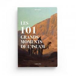 LES 101 GRANDS MOMENTS DE L'ISLAM - RENAUD KINGLER - SARRAZINS