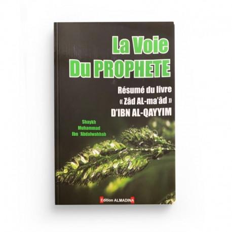 La Voie du Prophète - Shaykh Abd Al Wahhab - Editions Al-Madina