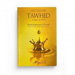 Leçons de Tawhid - Shaykh Muhammad Al Wusabi  - Editions Tawbah