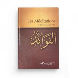 Les méditations d'Ibn Al Qayyim - Editions Tawbah