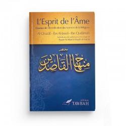 L'ESPRIT DE L'ÂME - AL-GHAZALÎ - IBN AL-JAWZÎ - IBN QUDÂMAH - EDITIONS TAWBAH