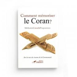 Comment mémoriser le Coran ? Méthodes - Conseils - Programmes - Editions Tawbah