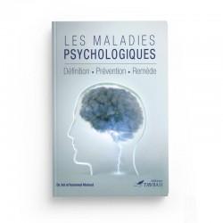 Les maladies psychologiques - définitions - prévention - remède - Dr Ait M'hammed Moloud -  Edition Tawbah