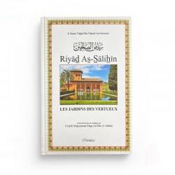 Riyâd As-Sâlihîn - Les Jardins des Vertueux (Riad Salihine) - Authentification des hadiths par Cheikh Al-Albânî - رياض الصالحين