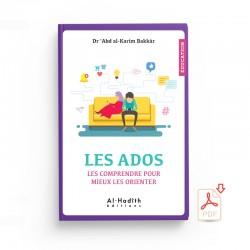 GRATUIT : Les ados les comprendre pour mieux les orienter - EXTRAIT - Editions al-hadith - PDF