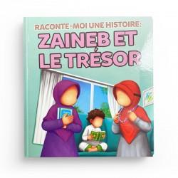 RACONTE MOI UNE HISTOIRE : ZAINEB ET LE TRÉSOR - MUSLIMKID