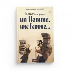 Il Était Une Fois… Un Homme, Une Femme… - Myriam Lakhdar - Bounamcha   - éditions Hedilina
