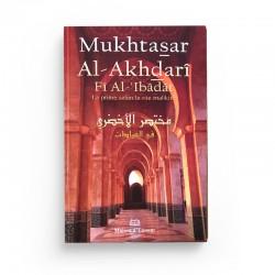 Mukhtasar Al-Akhdarî Fî Al-'Ibâdât  - La prière selon le rite Malikite