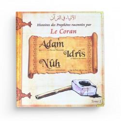 Prophètes Adam - Idris - Nouh