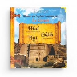 Histoires des Prophètes racontées par le Coran (Tome 2)