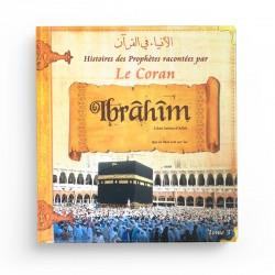Histoires des Prophètes racontées par le Coran (Tome 3)